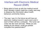 interface with electronic medical record emr