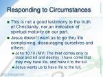 responding to circumstances3
