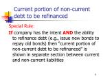 current portion of non current debt to be refinanced
