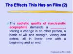 the effects this has on film 2