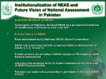 institutionalization of neas and future vision of national assessment in pakistan
