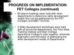 progress on implementation fet colleges continued