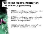 progress on implementation obe and rncs continued