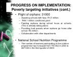 progress on implementation poverty targeting initiatives cont