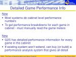 detailed game performance info