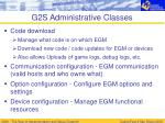 g2s administrative classes