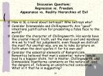discussion questions repression vs freedom appearance vs reality hierarchies of evil
