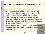 the top 10 ironical elements in sc 3