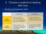 3 choose a method of dealing with loss