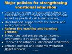 major policies for strengthening vocational education