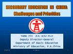 secondary education in china challenges and priorities