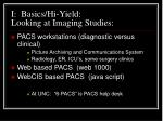 i basics hi yield looking at imaging studies20