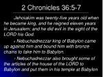 2 chronicles 36 5 7