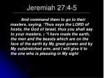 jeremiah 27 4 5