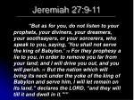 jeremiah 27 9 11