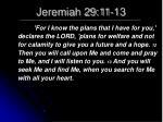 jeremiah 29 11 13
