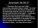 jeremiah 36 30 31