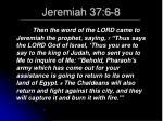 jeremiah 37 6 8