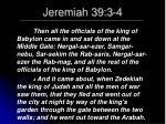 jeremiah 39 3 4