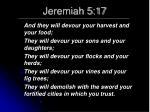 jeremiah 5 17