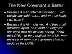 the new covenant is better