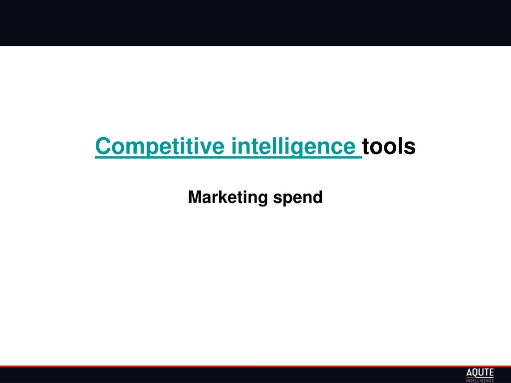 competitive intelligence tools marketing spend l.