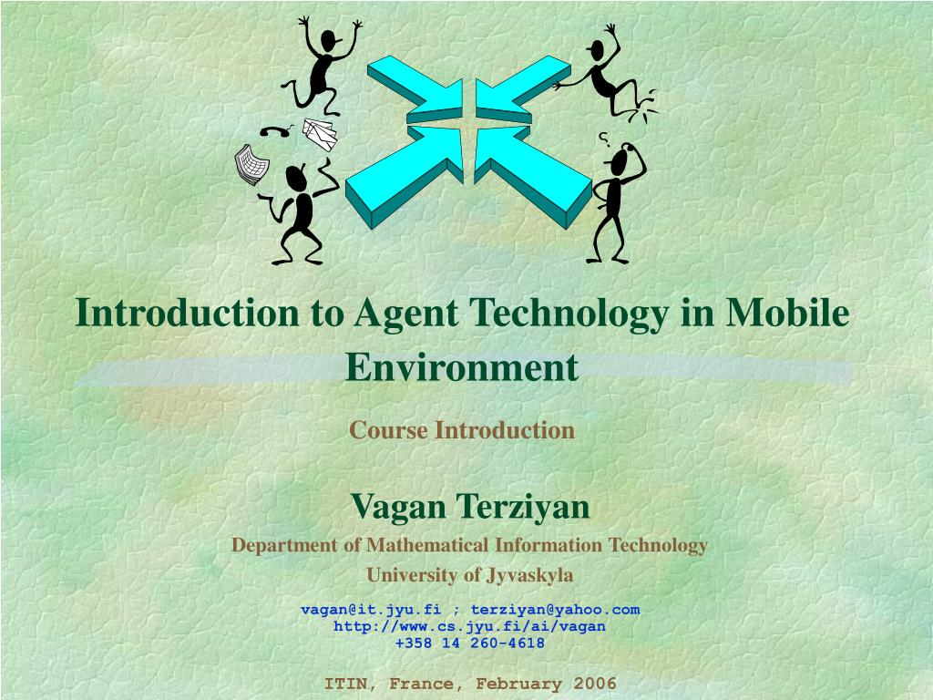 introduction to agent technology in mobile environment course introduction l.