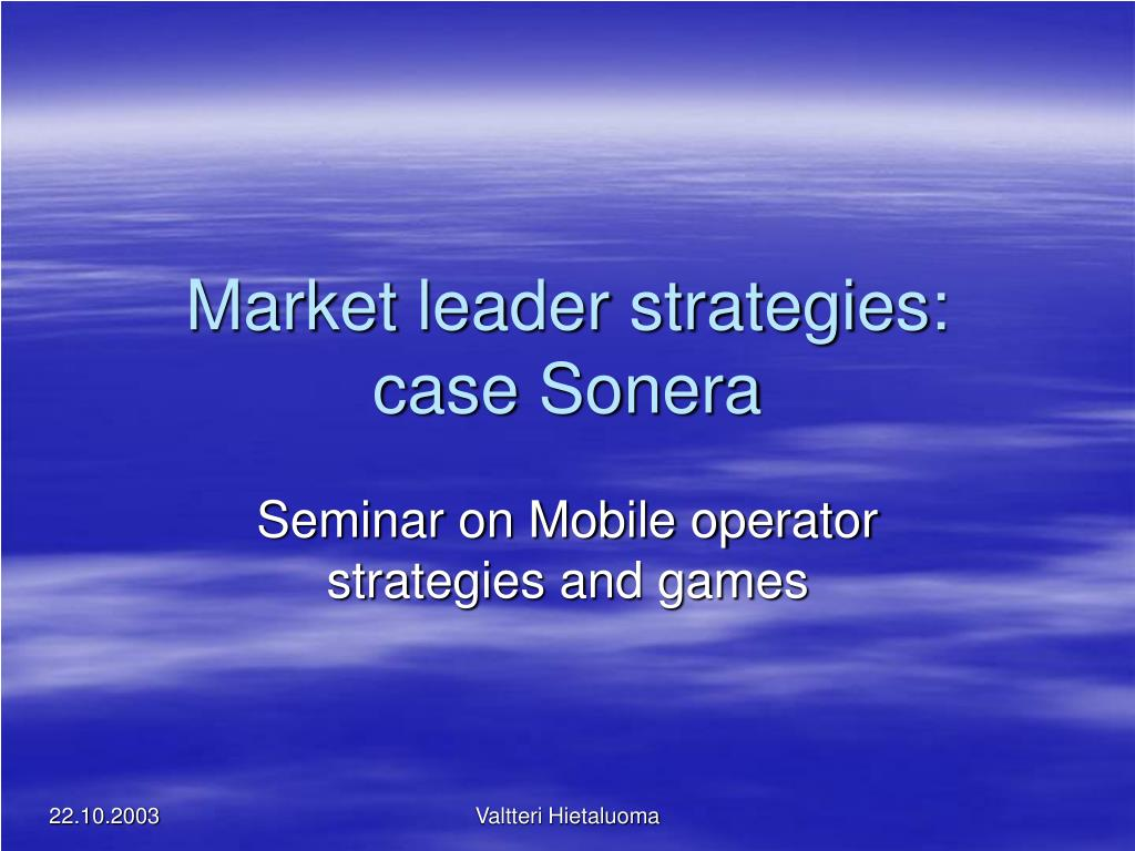 market leader strategies case sonera l.