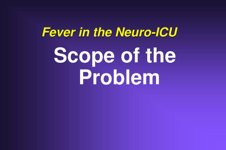 Fever in the neuro icu