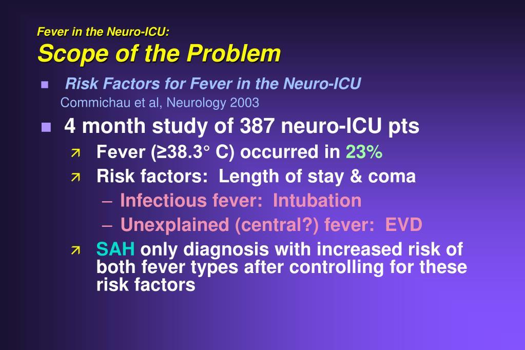 Fever in the Neuro-ICU: