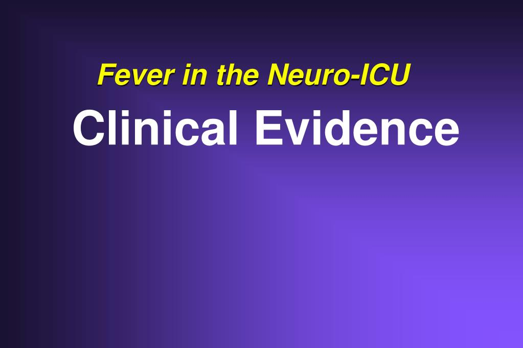 Fever in the Neuro-ICU
