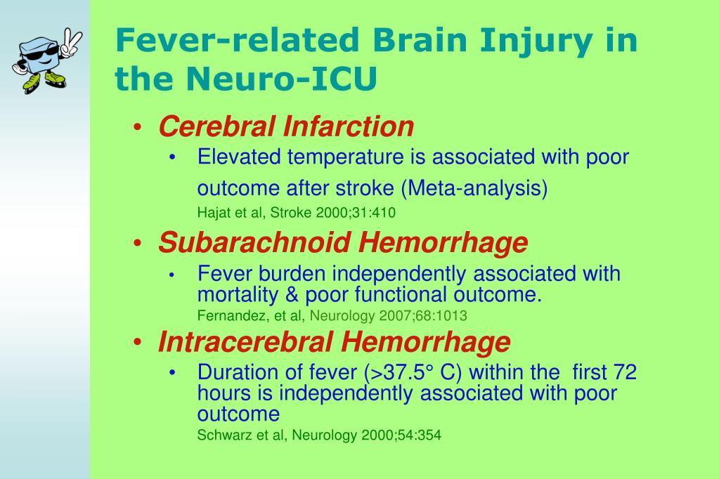 Fever-related Brain Injury in the Neuro-ICU