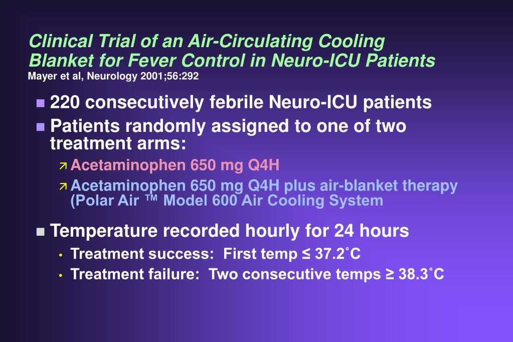 Clinical Trial of an Air-Circulating Cooling Blanket for Fever Control in Neuro-ICU Patients