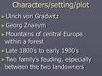 characters setting plot