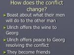 how does the conflict change