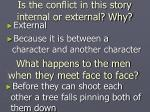 is the conflict in this story internal or external why