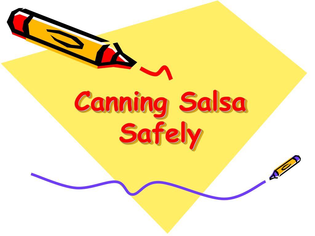 canning salsa safely l.