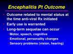 encephalitis pt outcome41