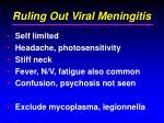 ruling out viral meningitis