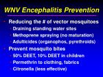 wnv encephalitis prevention