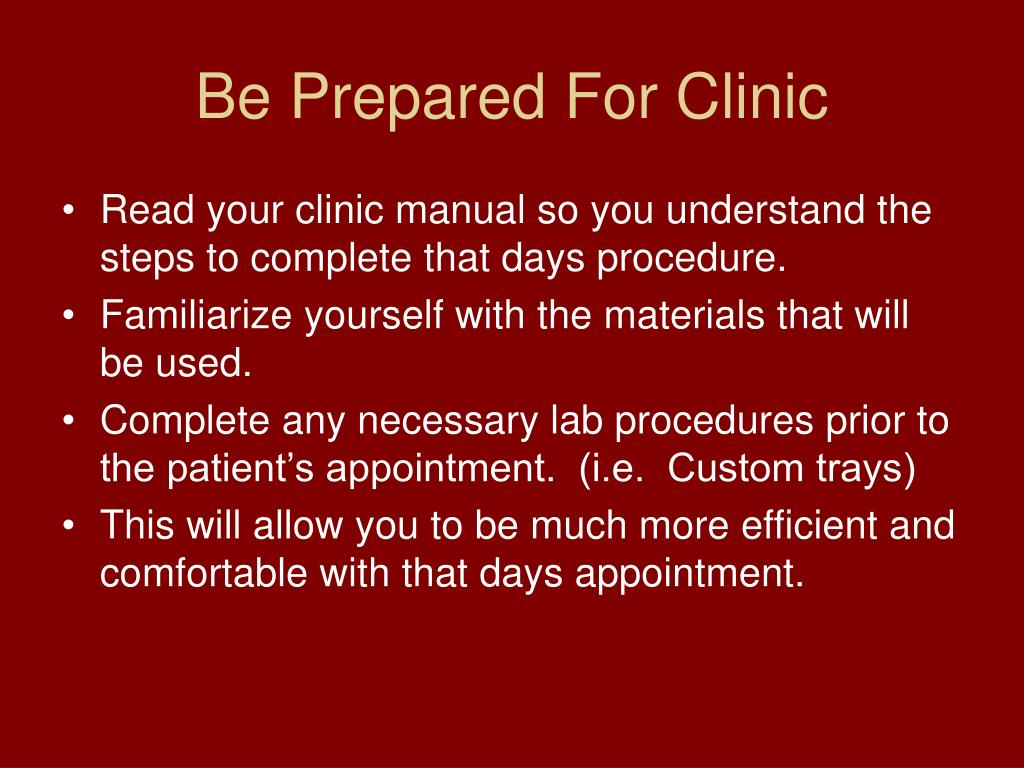 Be Prepared For Clinic