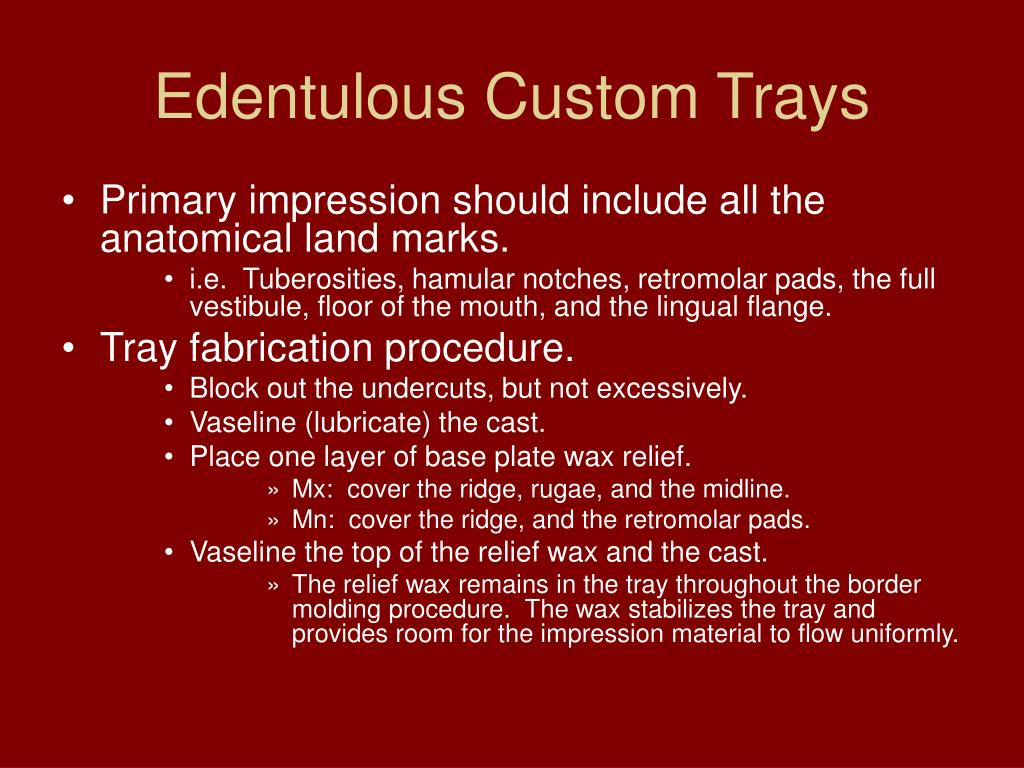 Edentulous Custom Trays