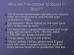 why did fiat choose to locate in brazil
