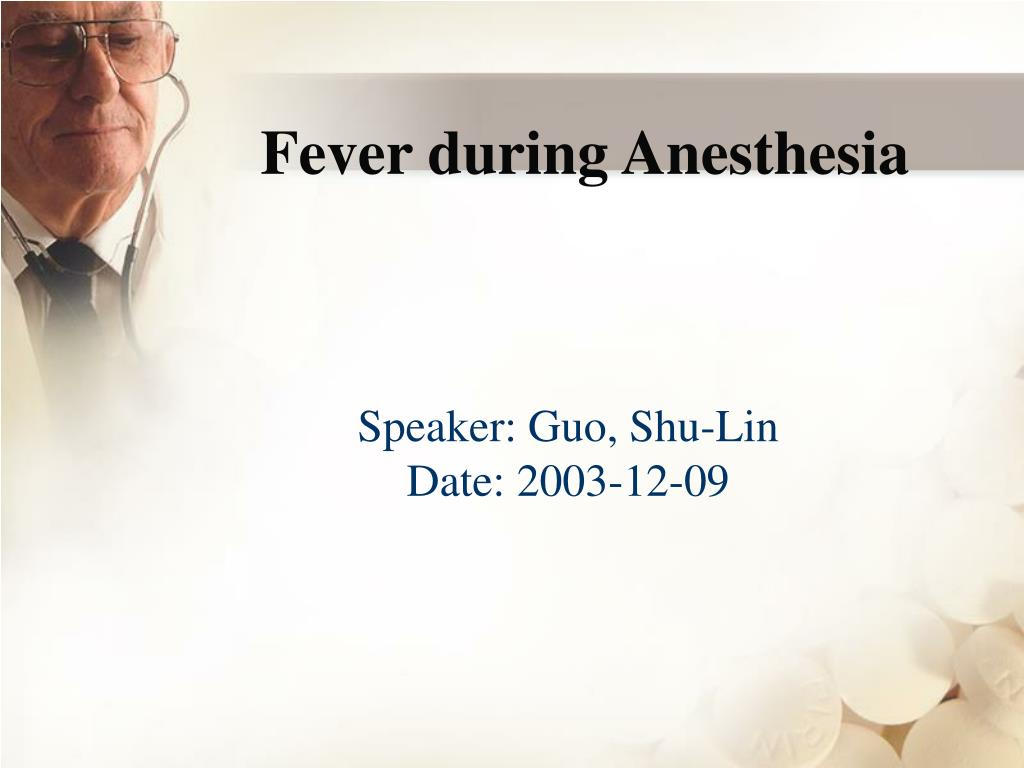 fever during anesthesia l.