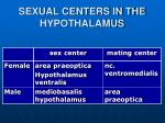sexual centers in the hypothalamus