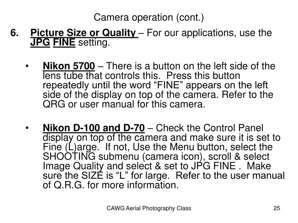 Camera operation (cont.)
