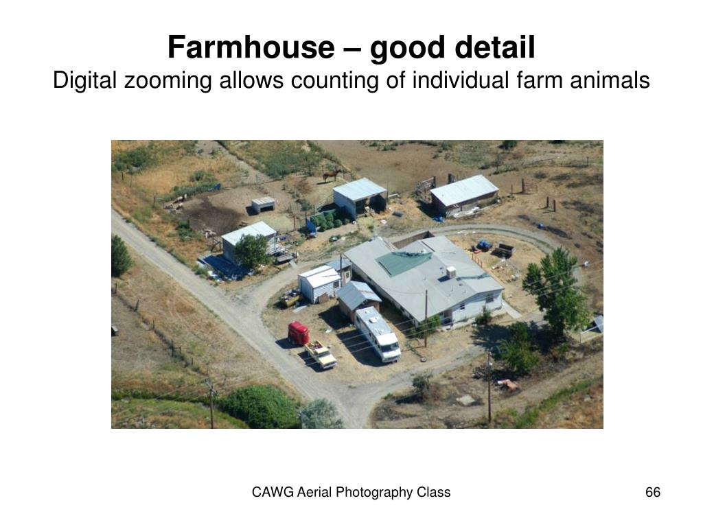 Farmhouse – good detail