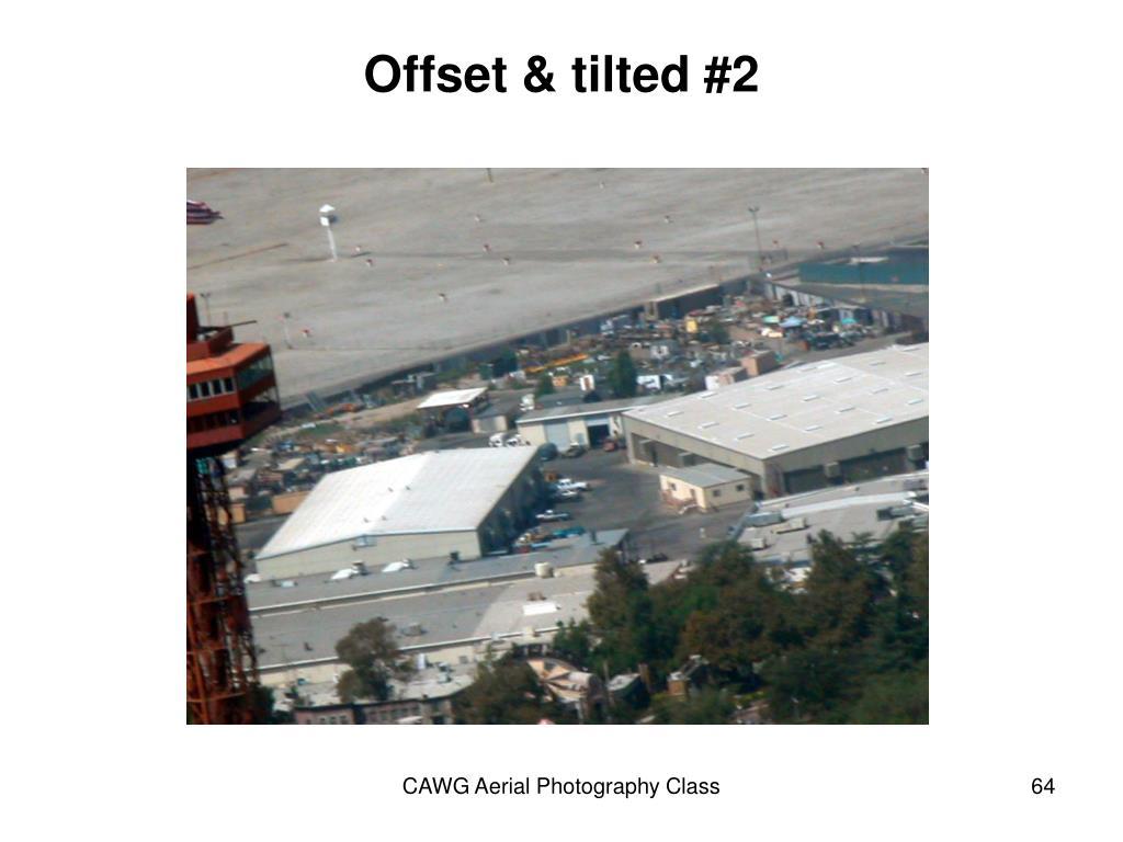 Offset & tilted #2