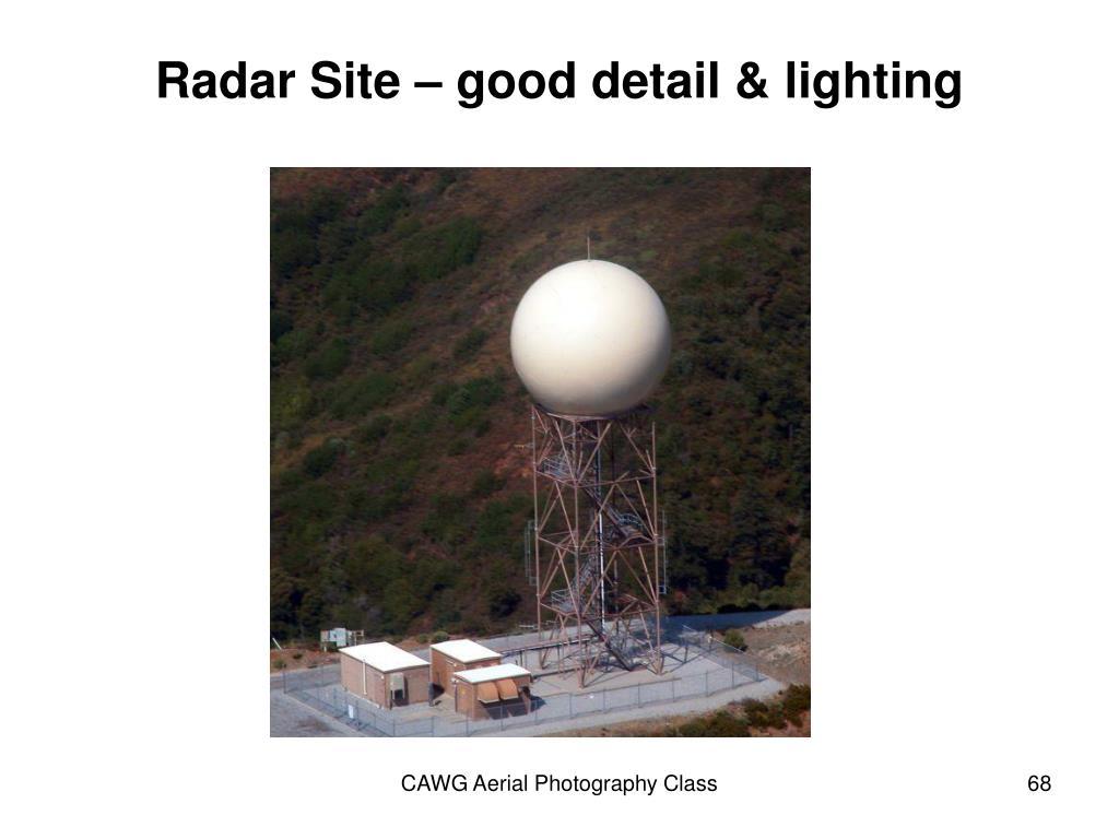 Radar Site – good detail & lighting