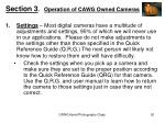 section 3 operation of cawg owned cameras